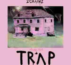 2 Chainz - 4 AM (Ft. Travis Scott)